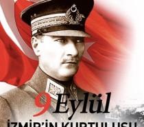 9 Eylül İzmir'in Kurtuluşunun 98.Yılı Kutlu Olsun
